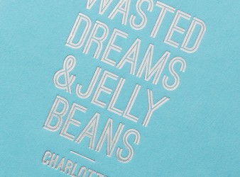 Charlotte Book Cover - Wasted Dreams & Jelly Beans